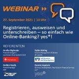 Webinar: Registrieren, ausweisen und unterschreiben - so einfach wie Online Banking? yes®
