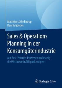 Buchcover Sales and Operations Planning in der Konsumgüterindustrie
