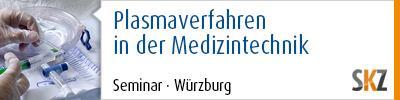 Plasmaverfahren in der Medizintechnik