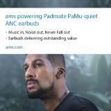 Padmate puts ams' Best-in-class ANC at the Center of its Viral Marketing for New PaMu Quiet Earbuds