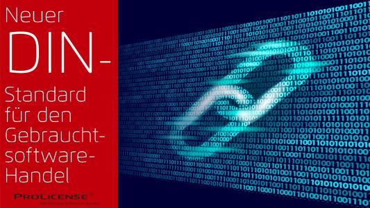 Neuer DIN-Standard für Gebrauchtsoftware-Handel