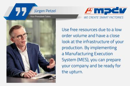 Jürgen Petzel, Vice President Sales at MPDV, encourages manufacturing companies to invest in an MES, in particular in times of low economic activity. (Image source: MPDV)