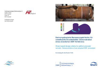 Dehnungsbasierte Bemessungskriterien für unbefeuerte  Druckbehälter: Demonstration eines erweiterten DBF-Verfahrens