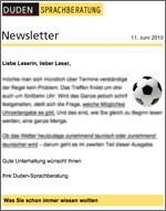 Zehn Jahre Duden-Newsletter / Die Geburtstagsausgabe erscheint zum WM-Start mit jeder Menge Sprachwissen rund um König Fußball