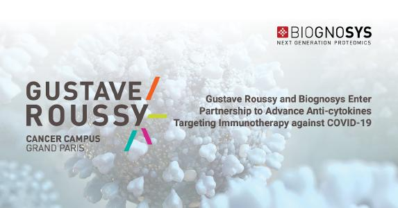 Gustave Roussy and Biognosys Enter Partnership to Advance Anti-cytokines Targeting Immunotherapy against COVID-19