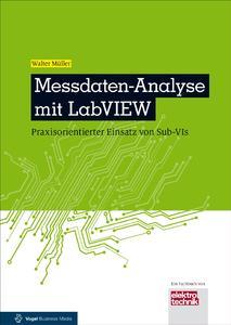 """Titelseite des neuen Fachbuches """"Messdaten-Analyse mit LabVIEW"""" / Foto: Vogel Business Media)"""