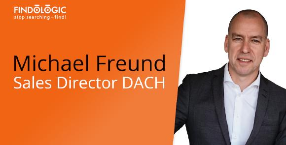 Micheal Freund, Director Sales DACH Findologic