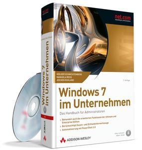 Verlag Addison-Wesley, Handbuch : Windows 7 im Unternehmen, ISBN: 9-7-838-273-2886-1, 1088 Seiten, 1 CD, Hardcover, € 59,80 [D]