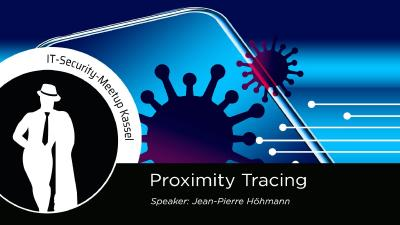 Proximity Tracing am Beispiel der Corona App