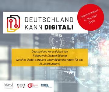 Die Kampagne Deutschland kann digital! veranstaltete die dritte Folge der live Sessions zum Thema digitale Bildung