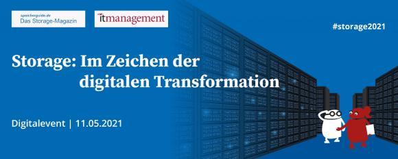 Storage: Im Zeichen der digitalen Transformation, 11. Mai 2021