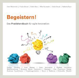 Buchcover: Begeistern! Das Praxishandbuch für agile Innovation