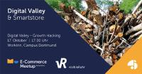 Digital Valley – E-Commerce Meetup zum Thema Growth Hacking