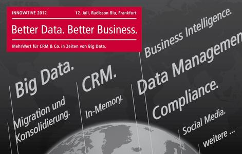 Better Data. Better Business. Uniserv Innovative 2012 in Frankfurt
