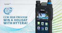 CCW 2018 Preview - Win a Holiday with Hytera