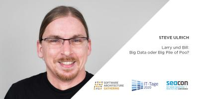 Online-Vortrag: Larry und Bill: Big Data oder Big Pile of Poo?