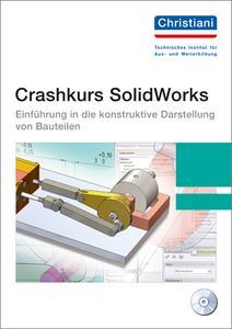Beim Technischen Institut für Aus- und Weiterbildung, Dr.-Ing. Paul Christiani GmbH & Co. KG aus Konstanz ist ein Crashkurs zu SolidWorks erschienen