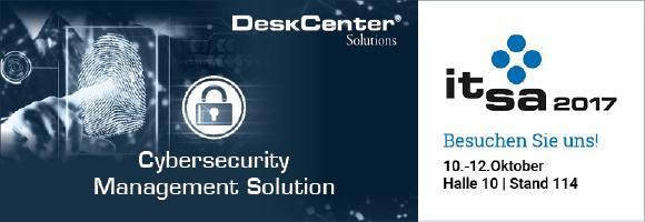DeskCenter präsentiert auf der it-sa 2017 neue Cybersecurity Management Solution für den Aufbau einer sicheren und transparenten IT-Infrastruktur und Wahrung der Software-Compliance