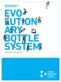The Evolutionary DURAN®  Bottle System