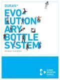 The Evolutionary DURAN®  Bottle System