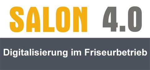 Salon 4.0 - Digitalisierung im Friseurbetrieb