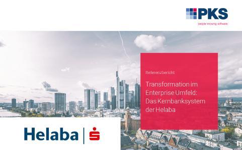 Transformation im Enterprise Umfeld: Das Kernbanksystem der Helaba