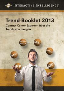 Das Trend-Booklet 2013 steht ab sofort unter www.inin.com/booklet kostenlos zum Download