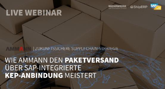 LIVE WEBINAR | Zukunftssichere Supply-Chain-Strategie: Wie Ammann den Paketversand über SAP-integrierte KEP-Anbindung meistert