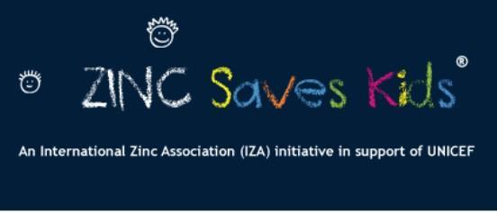 Zinc-saves-kids ist eine Initiative der International Zinc Association in Zusammenarbeit mit UNICEF.  Die Initiative hat das Ziel, die Überlebens-, Wachstums- und die Entwicklungschancen von mangelernährten Kindern zu verbessern, indem sie UNICEFs Zink-Nährstoff- und Gesundheitsprogramm finanziell unterstützt