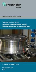 Flyer Seminar Optische 3-D-Messtechnik für die Qualitätssicherung in der Produktion