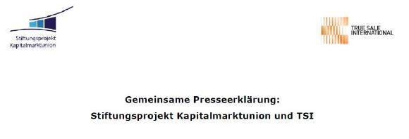 Gemeinsame Presseerklärung: Stiftungsprojekt Kapitalmarktunion und TSI