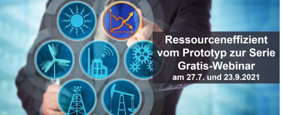 Ressourceneffizient vom Prototyp zur Serie – Gratis-Webinar am 27.7. und 23.9.2021 von Contech Software & Enigneering GmbH