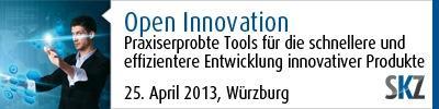 Open Innovation: Praxiserprobte Tools für die schnellere und effizientere Entwicklung innovativer Produkte