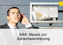 Neue Normen und Erfahrungen aus der Praxis der Planung und Montage von Sprachalarmanlagen bietet die UDS-Schulung.