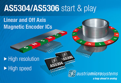 austriamicrosystems introduces AS5304 and AS5306, two new start & play incremental linear magnetic encoder ICs for motion control applications