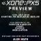XONE:PX5 Preview Event