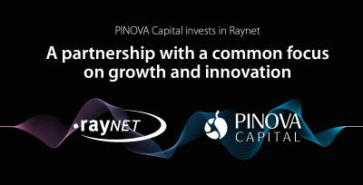 PINOVA Capital invests in Raynet - a partnership with a common focus on growth and innovation