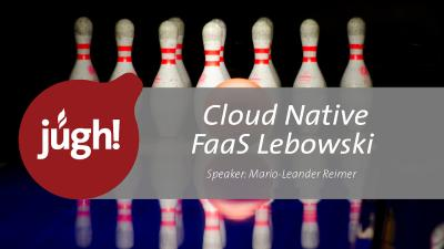 Video: Cloud Native FaaS Lebowski. Mario-Leander Reimer als Speaker bei der JUGH
