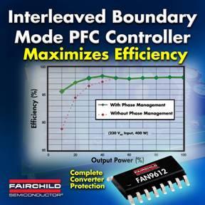 Interleaved Boundary-Mode-PFC-Controller von Fairchild Semiconductor ermöglicht umweltfreundliche Stromversorgungen mit einem Wirkungsgrad von über 96 Prozent