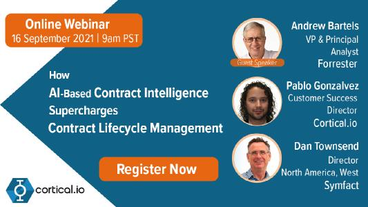 Free Online Webinar   16 September 2021   How Artificial Intelligence Supercharges Contract Lifecycle Management   Featuring Guest Speaker Andrew Bartels from Forrester