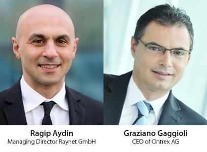 Ragip Aydin, managing director of Raynet and Graziano Gaggioli, CEO of Ontrex AG