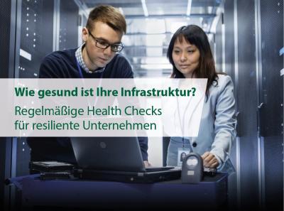 Wie gesund ist Ihre Infrastruktur? Machen Sie die IT Health Checks mit IT-HAUS