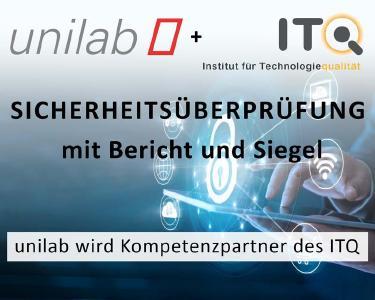 Mit der Partnerschaft zu ITQ, dem Institut für Technologiequalität, konnte unilab das Fachwissen über IT-Sicherheit weiter ausbauen. Lassen Sie Ihre IT-Umgebung von unserem Auditor auf Sicherheit überprüfen und sorgen Sie für mehr Schutz in Ihrem Unternehmen.