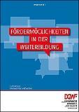 Update: Fördermöglichkeiten in der Weiterbildung / Foto: DGWF (Deutschen Gesellschaft für wissenschaftliche Weiterbildung und Fernstudium (DGWF) e.V.)