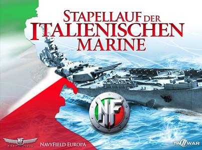NavyField Europa - Stapellauf der Italienischen Marine