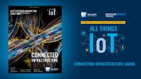 Mouser Electronics Releases New All Things IoT eBook Looking at the Future of Connected Infrastructure