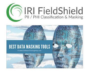 IRI FieldShield® mit 5/5 Punkten für statische und dynamische Datenmaskierung! Es ist eine leistungsstarke und kostengünstige Software zur Datenerkennung und -maskierung für PII in strukturierten und semistrukturierten Quellen, groß und klein. Die FieldShield-Dienstprogramme in Eclipse dienen zur Profilierung und De-Identifizierung von Daten im Ruhezustand (statische Datenmaskierung) und das FieldShield SDK wird zur Sicherung von Daten in Bewegung (dynamische Datenmaskierung) verwendet