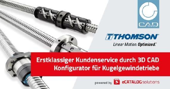 Neuer 3D CAD Konfigurator für Thomson Kugelgewindetriebe beschleunigt Online Produktauswahl