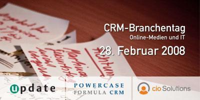 CRM-Branchentag Online-Medien und IT am 28.2.2008 in Berlin
