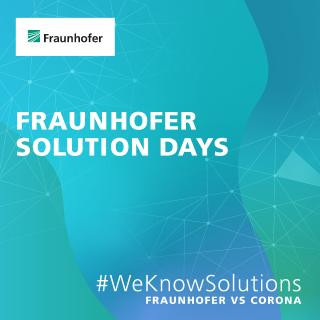 Fraunhofer Solution Days vom 26. bis 29. Oktober 2020